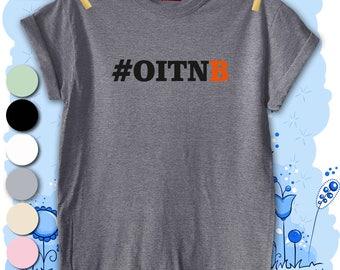 Unisex Men's T-shirt Top Tee Present Gift Premium Quality Fashion OITNB Inspired