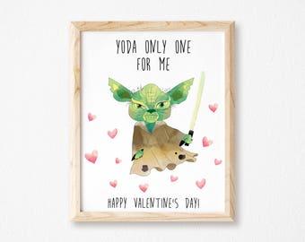 Yoda Valentine Printable Yoda One For Me Printable Valentineu0027s Day  Sign Star Wars Valentineu0027s