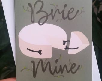Brie Mine- Greeting Card