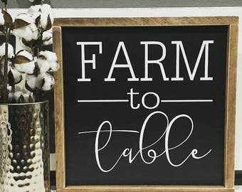 Farm to Table, Sign, Farmhouse Decor, Wood, Farmhouse