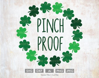 Pinch Proof Clover Wreath St. Patty's Day - Cut File/Vector, Silhouette, Cricut, SVG, PNG, Clip Art, Download, Clovers, St. Patrick's Day