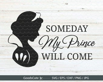 Snow White SVG, Disney Princess Song SVG, Someday my Prince will come Vector for Silhouette Cricut Cutting Machine Design Download Print