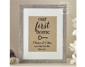 Our First Home, Burlap Print, New Home Housewarming Gift, New House Gift, New Homeowner, House Warming Gift, Personalized Address Sign