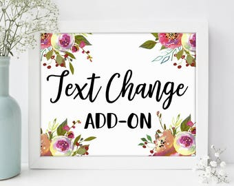 Text Change - For any single print ordered - I will change the text in a design for you when possible