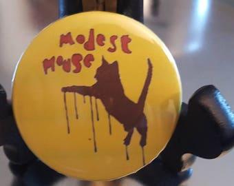 "Modest Mouse Cat Pinback Button 2.25"""