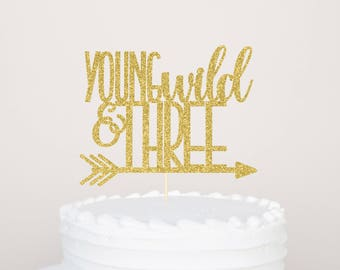 Young Wild and Three Cake Topper | Wild Three Smash Cake Topper | Tribal Third Cake Topper | Boho Third Cake Topper | Tribal 3rd Birthday