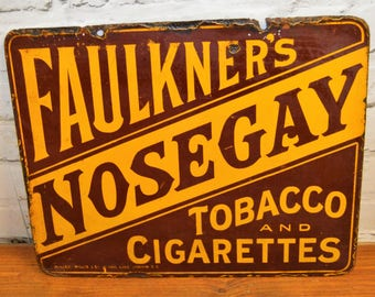 Faulkners nosegay tobacco & cigarettes enamel sign early advertising mancave garage metal vintage antique