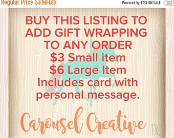 ON SALE Gift Wrap Listing, Purchase to add gift wrapping to your order