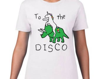 Unicorn Tshirt - To The Disco