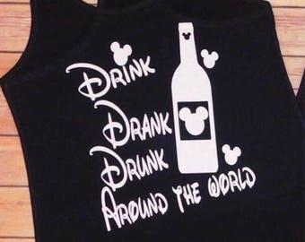 Drink Drank Drunk Around The World Disney Shirt