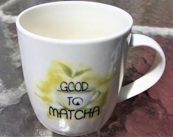Good to Matcha / Tea You Later 12oz Ceramic Mug