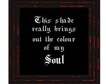 Subversive Cross Stitch - Colour of My Soul
