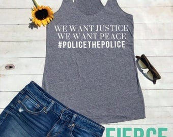 We Want Justice Black Lives Matter Racerback Tank, BLM, RIse Up, Stay Woke
