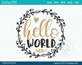 Hello World, Hello World svg, instant download, Christmas, eps, png, pdf Cut File, svg file, dxf Silhouette