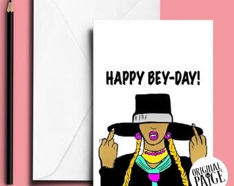 Slay its your Bey-day