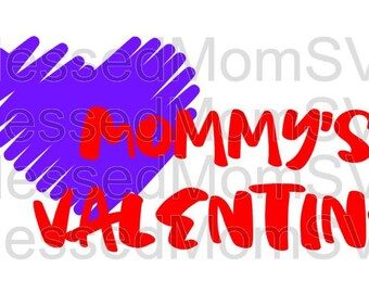 Mommy's Valentine SVG/DXF/PNG