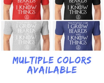 That's What I Do Shirt | Mens Beard Shirt, Bearded Shirt, Awesome Beard Shirt, Beard Funny Shirt, Beard Clothing, Game of Thrones