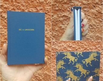 Luxurious Be A Unicorn Notebook / Sketchbook - Totally handmade - Teal and gold - A6 - Blue option