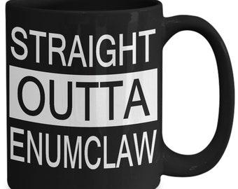 Straight Outta Enumclaw Mug