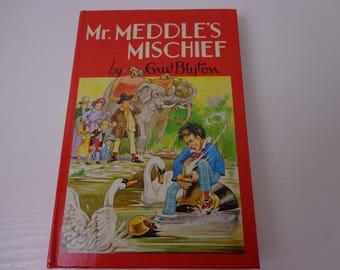 Mr. Meddle's Mischief - Enid Blyton