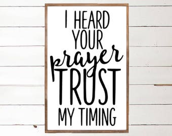 I heard your Prayer Wood Sign - Scripture - Home Decor - Wood Signs -Scripture Sign - Wall Decor - Wall Art - Custom Wood Signs - Wall Decor