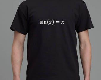 Sin(x)=x T-Shirt