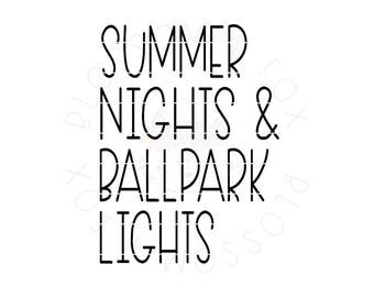 Baseball SVG, Summer Nights and Ball Park Lights svg File, Sports svg, Summer svg, mom svg, Softball, Cut file for Silhouette & Cricut