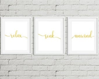 Bathroom Wall Art,Bathroom Prints, Bathroom Pictures,Relax Soak Unwind,Gold Bathroom Decor,Set of 3 Wall Decor Pictures,Bathroom spa prints