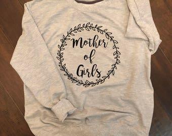 Mother of Girls Sweatshirt