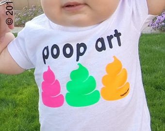 "Pop Art T-Shirt for Baby ""Poop Art"" On Sale Now"