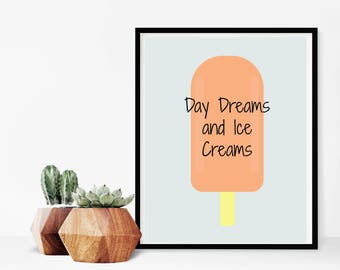 Day Dream And Ice Cream printable 8×10
