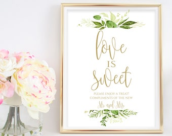 Love is Sweet Printable Love is Sweet Sign Dessert Table Sign Wedding Reception Sign Instant Download 8x10, 5x7, 4x6 Greenery