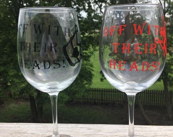 Off with their heads wine glasses set of 2/Alice in Wonderland Inspired/Queen of Hearts