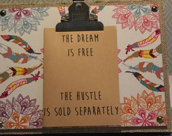 ClemmieLouCards - The Dream is Free.  The Hustle is sold separately  - greeting card