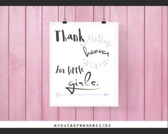 Thank Heaven For LIttle Girls Printable Quotes Poster Sign Black Pink and White Simple Word Cute Nursery Wall art Decor INSTANT DOWNLOAD
