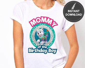Instant Download - Paw Patrol Mommy of the Birthday Boy Everest Mom Mother Tshirt Tee Shirt Iron On Transfer Printable DIY - Digital File