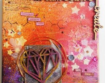 "Canvas mixed media ""Dream Believe Create"""