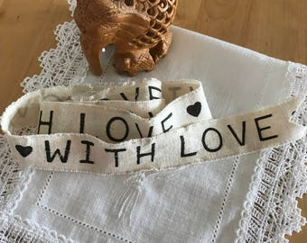 printed cotton band: With Love