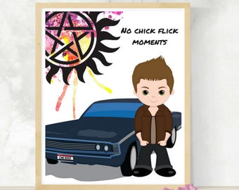 No Chick Flick Moments | Dean Winchester Quote | Supernatural Fandom | Printable Art | SPN Family | Best Friend Gift | Digital Print |