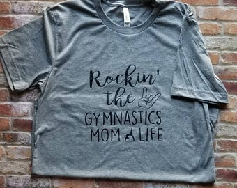 Rockin The Gymnastics Mom Life Shirt For Women Gymnast Mom