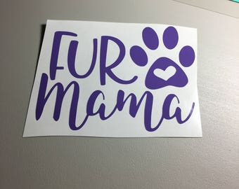 Fur Mama Decal