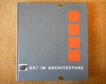 Art in Architecture by Louis Redstone, FAIA, First Edition, First Printing, McGraw & Hill, 1968