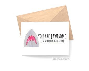 Jawsome// Card for Shark Lover, Gift for Shark Lover, Shark Lover, Shark Week, Card for Surfer, Gift for Surfer, Shark Week Card, Shark Gift