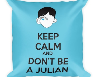 Keep Calm Don't Be a Julian double sided Square Reading Pillow Choose Kind Wonder Movie RJ Palacio Anti Bullying Kindness Teacher Gift