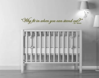 Dr. Seuss Quote Vinyl Wall Decal