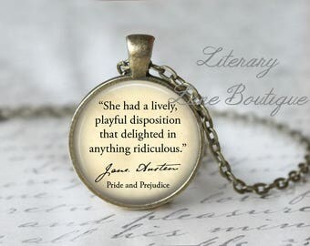 Jane Austen, 'She Had A Lively, Playful Disposition', Pride And Prejudice Quote Necklace or Keyring, Keychain.