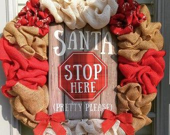 Santa Stop Here Christmas Wreath