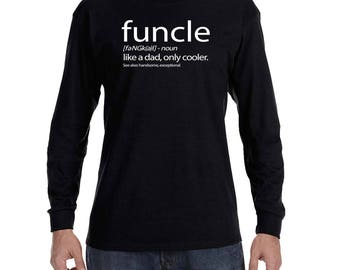 funcle like a dad, only cooler Men's Long Sleeve T-shirt