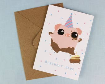Cute Girlfriend Birthday card / Birthday card / Pig Birthday card / Cute Birthday card / Card for her / Birthday babe / Funny card for her.