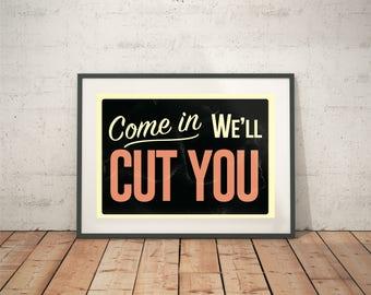 Kommen, Werden Wir Sie Schneiden (Barbier Ladenschild / / Home Decor / /  Vintage
